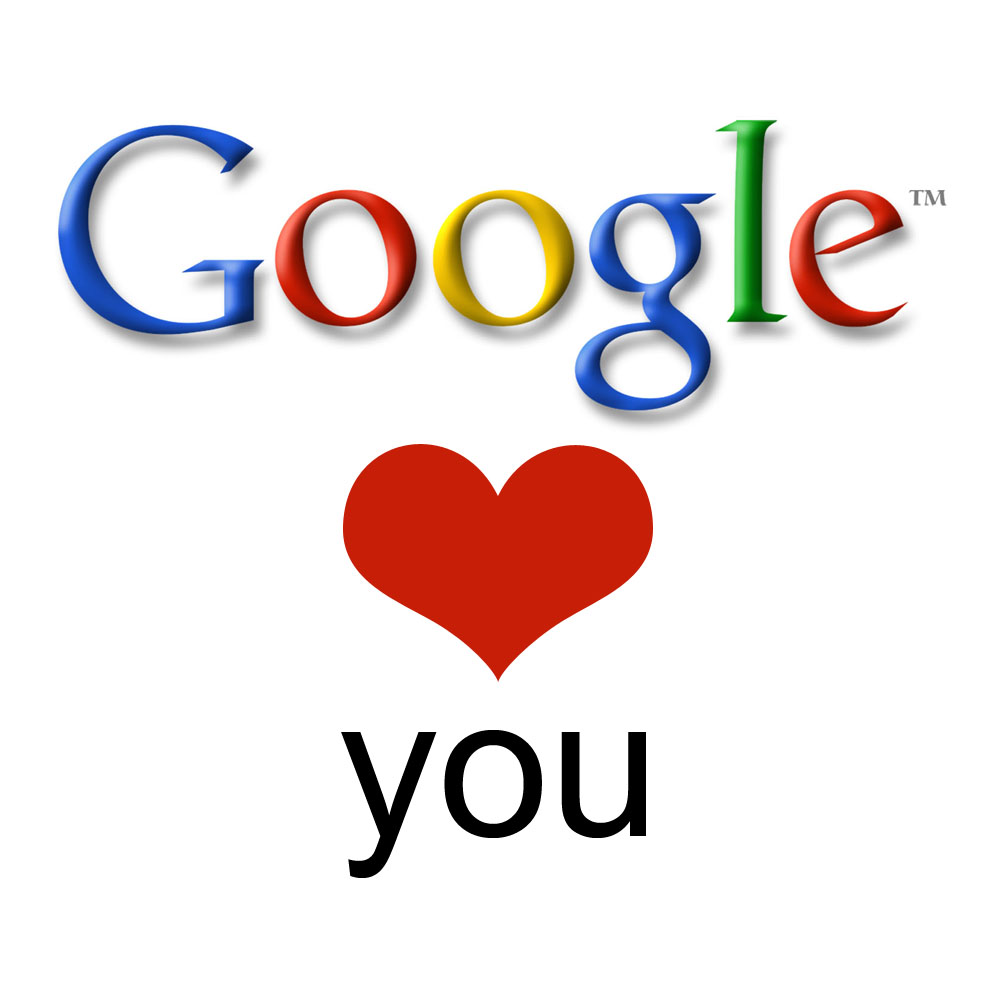 Google loves you!