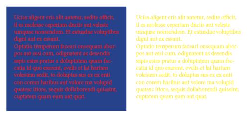 Brug ikke rødt på blåt eller gult på hvidt, når du layouter din tekst